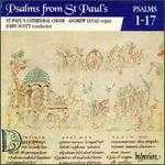 Psalms from St. Paul's, Vol. 1: Psalms 1-17
