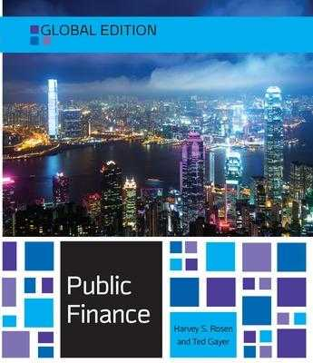 Public Finance, Global Edition - Rosen, Harvey, and Gayer, Ted