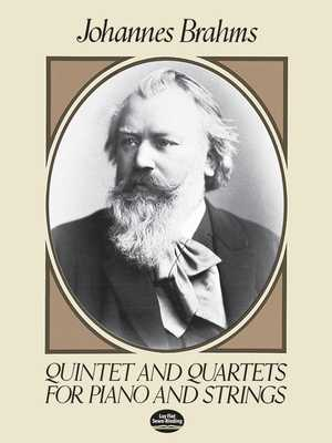 Quintet and Quartets for Piano and Strings - Brahms, Johannes