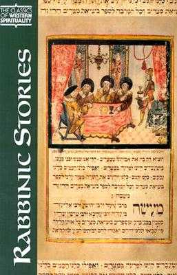 Rabbinic Stories - Rubenstein, Jeffrey L (Translated by), and Cohen, Shaye J D (Preface by)