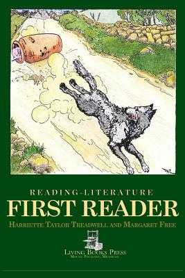 Reading-Literature: First Reader - Treadwell, Harriette Taylor, and Free, Margaret, and Carroll, Sheila (Editor)