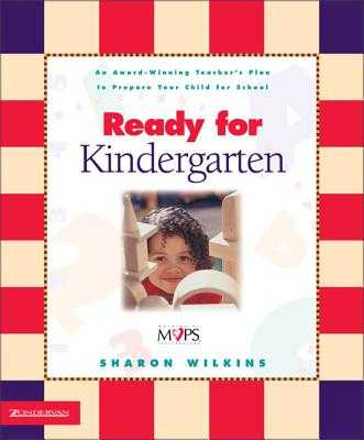 Ready for Kindergarten: An Award Winning Teacher's Plan to Prepare Your Child for School - Wilkins, Sharon