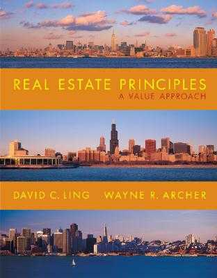 Real Estate Principles: A Value Approach - Ling, David C, and Archer, Wayne R
