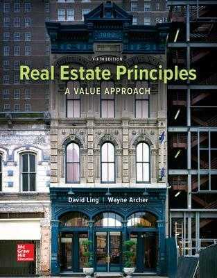 Real Estate Principles: A Value Approach - Ling, David, and Archer, Wayne