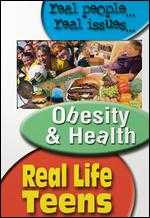 Real Life Teens: Obesity and Health -