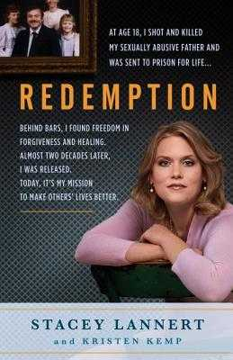 Redemption: A Story of Sisterhood, Survival, and Finding Freedom Behind Bars - Lannert, Stacey