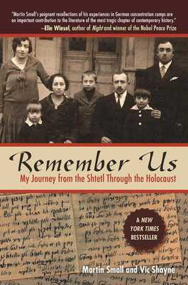 Remember Us: My Journey from the Shtetl Through the Holocaust - Small, Martin, and Shayne, Vic