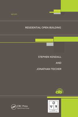 Residential Open Building - Kendall, Stephen H., and Teicher, Jonathan