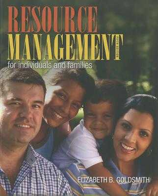 Resource Management for Individuals and Families - Goldsmith, Elizabeth