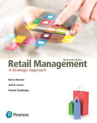 Retail Management: A Strategic Approach - Berman, Barry R, and Evans, Joel R, and Chatterjee, Patrali M