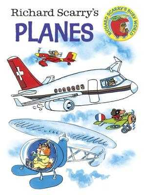 Richard Scarry's Planes - Scarry, Richard