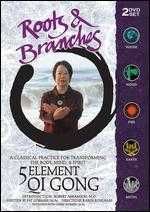 Roots & Branches: 5 Element Qi Gong