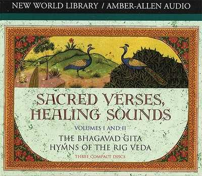 Sacred Verses, Healing Sounds, Volumes I and II: The Bhagavad Gita, Hymns of the Rig Veda - Chopra, Deepak, M D