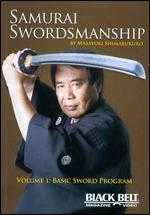 Samurai Swordsmanship, Vol. 1: Basic Sword Program