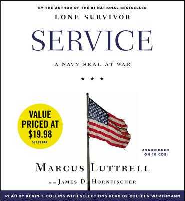 Service: A Navy Seal at War - Collins, Kevin T (Read by), and Luttrell, Marcus, and Hornfischer, James D