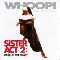 Sister Act 2: Back in the Habit - Original Soundtrack
