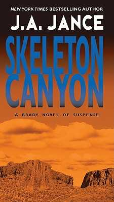 Skeleton Canyon - Jance, J A