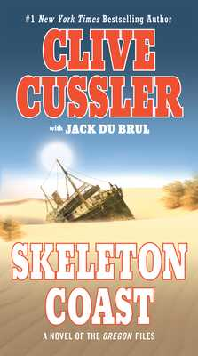 Skeleton Coast - Cussler, Clive, and Du Brul, Jack