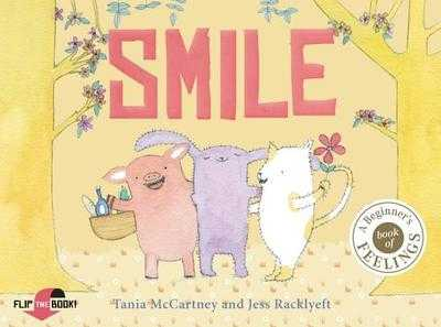 Smile Cry: Happy or Sad, Wailing or Glad - How Do You Feel Today? - McCartney, Tania, and Racklyeft, Jess