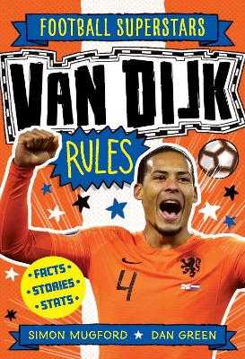 Soccer Superstars: Van Djik Rules - Mugford, Simon