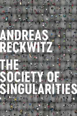 Society of Singularities - Reckwitz, Andreas, and Pakis, Valentine A. (Translated by)
