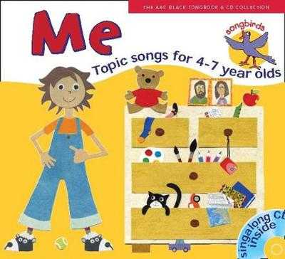 Songbirds: Me (Book + CD): Songs for 4-7 Year Olds - Sanderson, Ana, and Collins Music (Prepared for publication by)