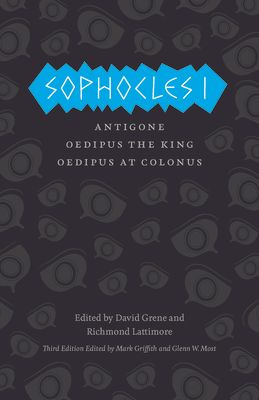 Sophocles I: Antigone/Oedipus the King/Oedipus at Colonus - Sophocles