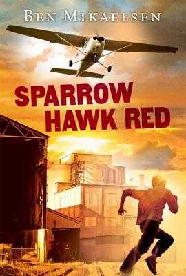Sparrow Hawk Red (New Cover) - Mikaelsen, Ben