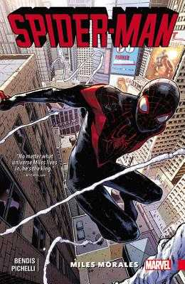 Spider-Man: Miles Morales, Volume 1 - Bendis, Brian Michael (Text by)