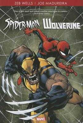 Spider-Man/Wolverine - Wells, Zeb (Text by)