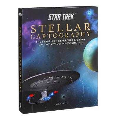 Star Trek: Stellar Cartography: The Starfleet Reference Library Maps from the Star Trek Universe - Nemecek, Larry