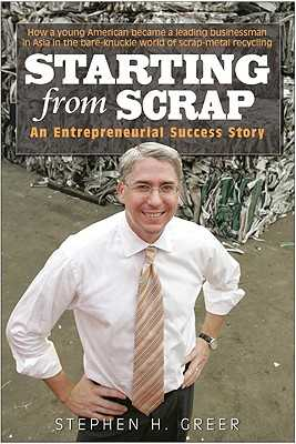 Starting from Scrap - Greer, Stephen H