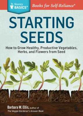 Starting Seeds - Ellis, ,Barbara,W.