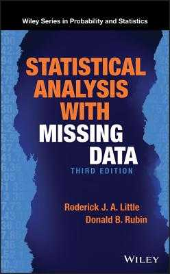Statistical Analysis with Missing Data - Little, Roderick J. A., and Rubin, Donald B.