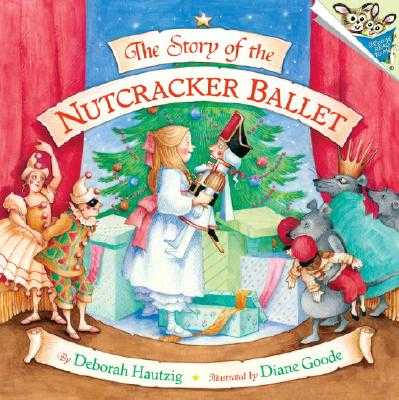 Story Of The Nutcracker Ballet - Hantzig, Deborah