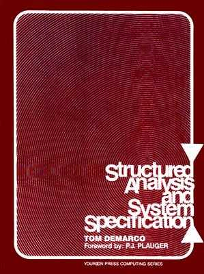 Structured Analysis and System Specification - DeMarco, T.