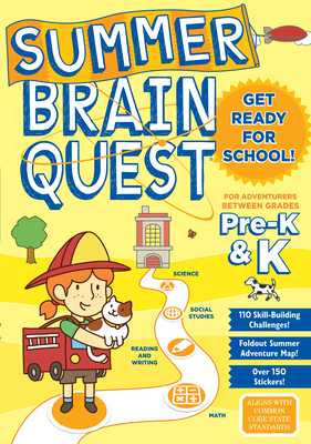 Summer Brain Quest: For Adventures Between Grades Pre-K & K - Workman Publishing, and Heos, Bridget, and Burnim, Kimberly Oliver (Guest editor)