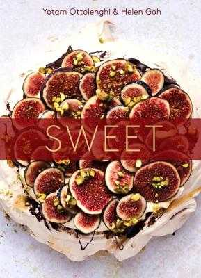 Sweet: Desserts from London's Ottolenghi [a Baking Book] - Ottolenghi, Yotam, and Goh, Helen