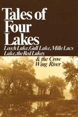 Tales of 4 Lakes - Lund, Duane R, Dr.