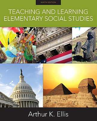 Teaching and Learning Elementary Social Studies - Ellis, Arthur