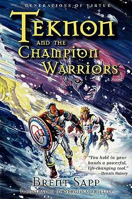 Teknon and the CHAMPION Warriors - Sapp, Brent