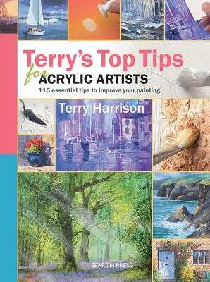 Terry's Top Tips for Acrylic Artists - Harrison, Terry