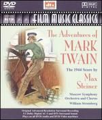 The Adventures of Mark Twain: The 1944 Score by Max Steiner [DVD Audio]