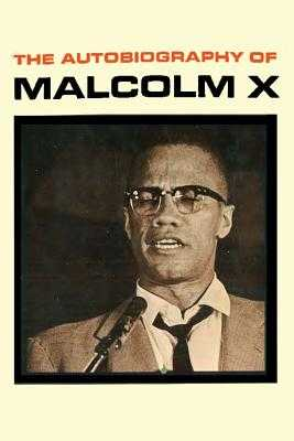 The Autobiography of Malcolm X - Malcolm X, and Haley, Alex, and Sloan, Sam (Introduction by)