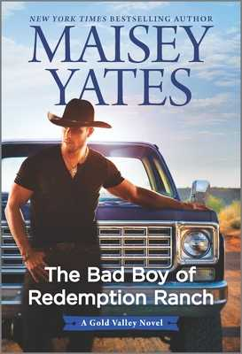 The Bad Boy of Redemption Ranch - Yates, Maisey