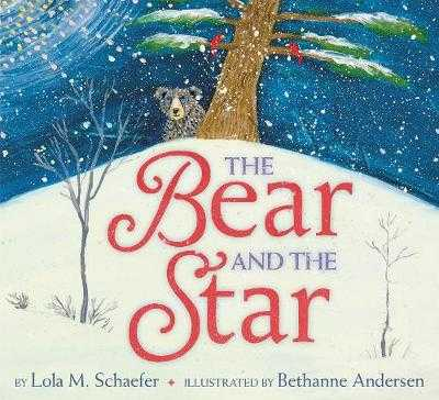 The Bear and the Star - Schaefer, Lola M