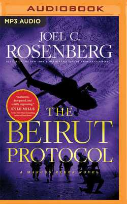 The Beirut Protocol - Rosenberg, Joel C, and Guidall, George (Read by)