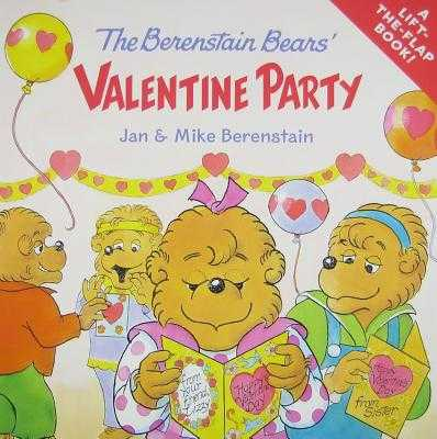 The Berenstain Bears' Valentine Party - Berenstain, Jan, and Berenstain, Mike