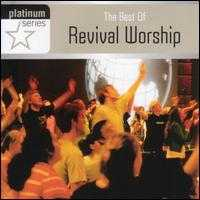 The Best Of Revival Worship - Various Artists