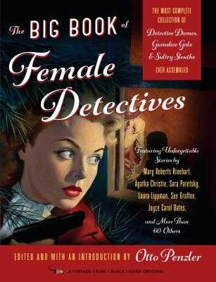 The Big Book of Female Detectives - Penzler, Otto (Editor)